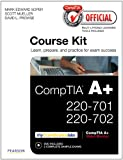 CompTIA Official Academic Course Kit: CompTIA A+ 220-701 and 220-702 , Without Voucher (Cert Guide)