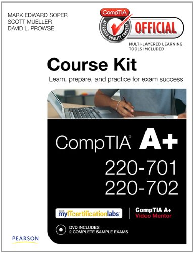 CompTIA Official Academic Course Kit: CompTIA A+ 220-701 and 220-702 , Without Voucher