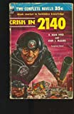 img - for Crisis in 2140, Gunner Cade (Ace Double D-227) book / textbook / text book