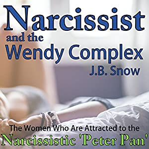 Narcissist and the Wendy Complex Audiobook