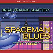 Spaceman Blues | [Brian Francis Slattery]
