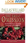 The Great Omission: Reclaiming Jesus'...