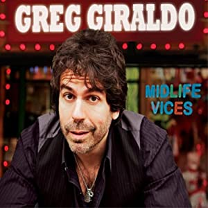 Midlife Vices | [Greg Giraldo]