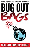 Bug Out Bags: When Disaster Strikes, Be Prepared