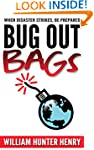 Bug Out Bags: When Disaster Strikes,...