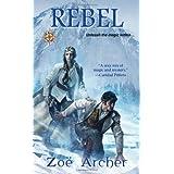 Rebelby Zoe Archer