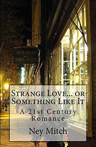 strange-love-or-something-like-it-a-21st-century-romance-english-edition