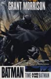 Grant Morrison Batman - Time and the Batman