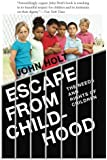 Escape From Childhood: The Needs and Rights of Children (English Edition)
