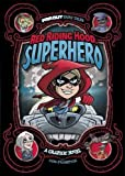 img - for Red Riding Hood, Superhero: A Graphic Novel (Far Out Fairy Tales) book / textbook / text book
