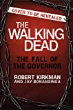 The Walking Dead: The Fall of the Governor (The Walking Dead Series)