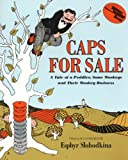 Caps for Sale: A Tale of a Peddler, Some Monkeys and Their Monkey Business (0064431436) by Esphyr Slobodkina