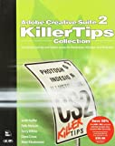 Adobe Creative Suite 2 Killer (0321385454) by Scott Kelby