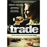 Trade ~ Kevin Kline