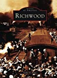 img - for Richwood (Images of America) book / textbook / text book