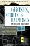 img - for Exposed, Uncovered & Declassified: Ghosts, Spirits, & Hauntings: Am I Being Haunted? (Exposed, Uncovered, and Declassified) book / textbook / text book