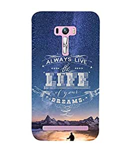 EPICCASE Live Life to The Fullest Mobile Back Case Cover For Asus Zenfone Selfie (Designer Case)