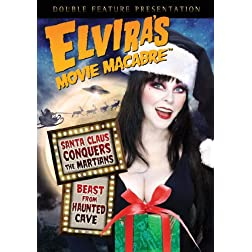 Elvira's Movie Macabre - Santa Claus Conquers The Martians / Beast From Haunted Cave