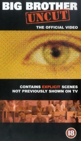 Big Brother Uncut – the Official Story [VHS]