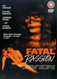 Fatal Passion. [DVD]