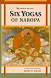Glenn H. Mullin Readings on the Six Yogas of Naropa