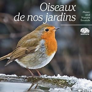 Oiseaux de nos jardins by compilation music for Oiseaux de nos jardins