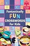 img - for Fantastically Fun Crosswords for Kids (Mensa) book / textbook / text book