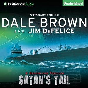 Dale Brown's Dreamland: Satan's Tail | [Dale Brown, Jim DeFelice]