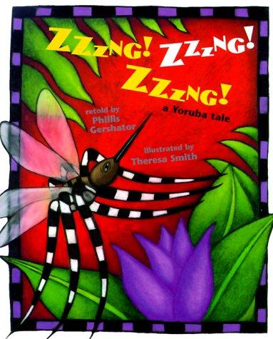 Zzzng! Zzzng! Zzzng!: A Yoruba Tale (Venture-Health & the Human Body)