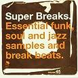 Super Breaks Vol.1: Essential Funk Soul & Jazz Breakbeats