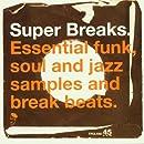 Super - Breaks
