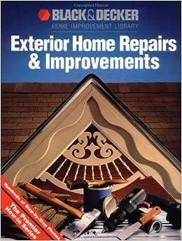 Exterior home repairs improvements black decker home improvement library black decker - Exterior home repairs ...