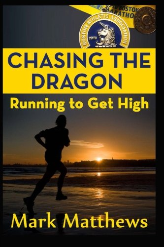 Chasing The Dragon: Running To Get High