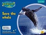 Gill Munton Read Write Inc. Phonics: Non-fiction Set 6 (Blue): Save the whale - Book 1