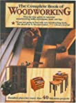 The Complete Book of Woodworking: Det...