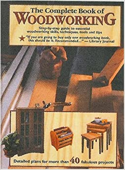 Book of Woodworking: Step-By-Step Guide to Essential Woodworking ...