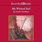 My Wicked Earl | [Linda Needham]