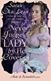 Never Judge a Lady By Her Cover: Number 4 in series (Rules of Scoundrels)