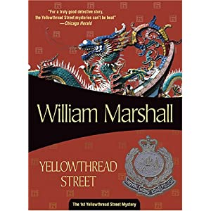 Yellowthread Street (Yellow Thread Street In Hk) William Leonard Marshall
