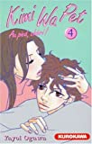 Kimi Wa Pet, Tome 4 (French Edition) (2351420071) by Yayoi Ogawa