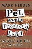 Mark Hebden Pel And The Promised Land (Inspector Pel Mystery)