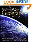The Encyclopedia of World Geography: A Country by Country Guide