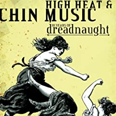 High Heat & Chin Music