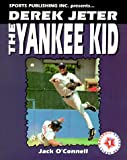 Derek Jeter the Yankee Kid (Baseball Superstar)