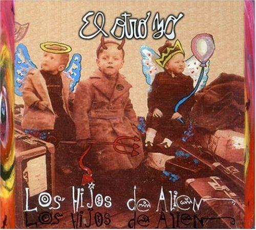 El Otro Yo - Los Hijos De Alien - Zortam Music