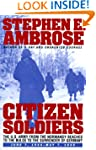 Citizen Soldiers: U.S.Army from the N...