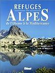 Refuges des Alpes de l'Oisans � la M�...