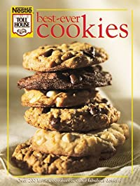 Best-Ever Cookies: Over 200 Luscious Cookies and Other Fabulous Desserts download ebook