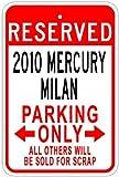 2010 10 MERCURY MILAN Aluminum Parking Sign   10 x 14 Inches