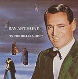 In the Miller Mood: Songs Never Recorded by Glenn Miller